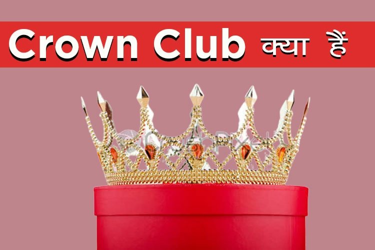 Crown Club in Rcm Business full details